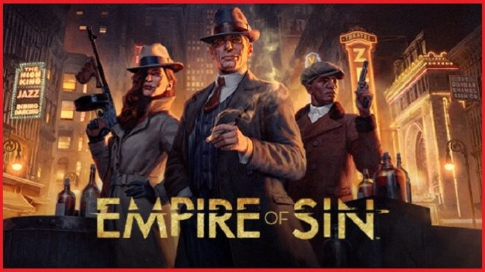 Empire of Sin CONTENT OF THE GAME & REVIEW